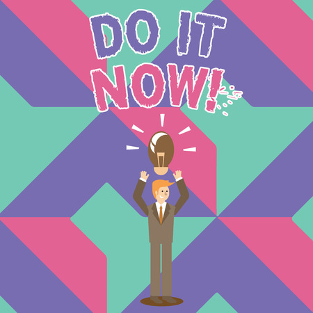 Writing note showing Do It Now. Business concept for not hesitate and start working or doing stuff right away Businessman Raising Arms Upward with Lighted Bulb icon above