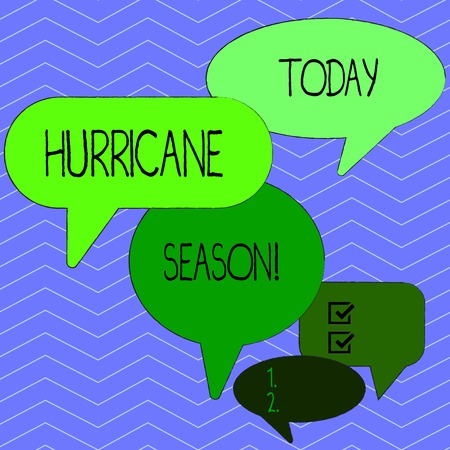 Word writing text Hurricane Season. Business photo showcasing time when most tropical cyclones are expected to develop Many Color Speech Bubble in Different Sizes and Shade for Group Discussion