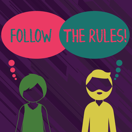 Conceptual hand writing showing Follow The Rules. Concept meaning go with regulations governing conduct or procedure Bearded Man and Woman with the Blank Colorful Thought Bubble