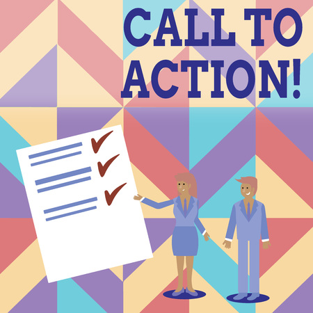 Conceptual hand writing showing Call To Action. Concept meaning exhortation do something in order achieve aim with problem Man and Woman Presenting Report of Check and Lines on Paper