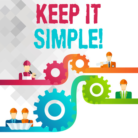 Writing note showing Keep It Simple. Business concept for ask something easy understand not go into too much detail Cog Gear Setting Icon Connect Men from Different Character Stock Photo - 121051285