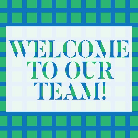 Conceptual hand writing showing Welcome To Our Team. Concept meaning introducing another demonstrating to your team mates Seamless Green Square Tiles in Rows and Columns Creating Blue Grid Banco de Imagens