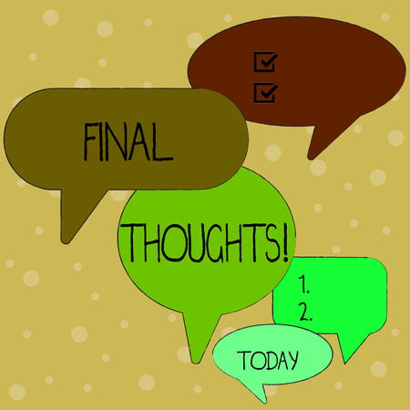 Text sign showing Final Thoughts. Business photo text should be last few sentences within your conclusions Many Color Speech Bubble in Different Sizes and Shade for Group Discussion Banque d'images