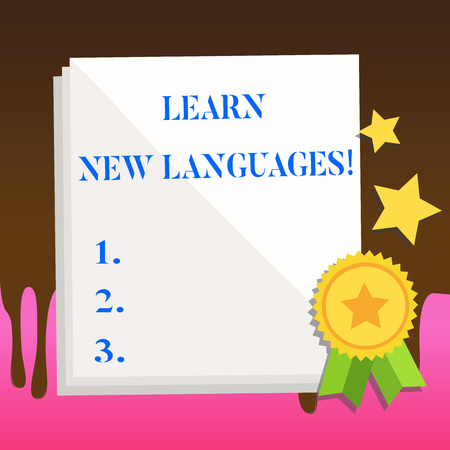 Text sign showing Learn New Languages. Business photo text developing ability to communicate in foreign lang White Blank Sheet of Parchment Paper Stationery with Ribbon Seal Stamp Label