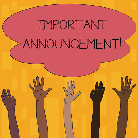 Text sign showing Important Announcement. Business photo text spoken statement that tells showing about something Multiracial Diversity Hands Raising Upward Reaching for Colorful Big Cloud