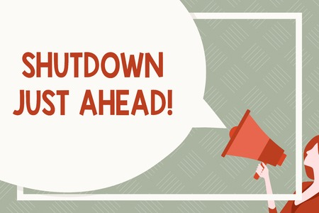 Text sign showing Shutdown Just Ahead. Business photo text closing factory business either short time or forever Huge Blank Speech Bubble Round Shape. Slim Woman Holding Colorful Megaphone