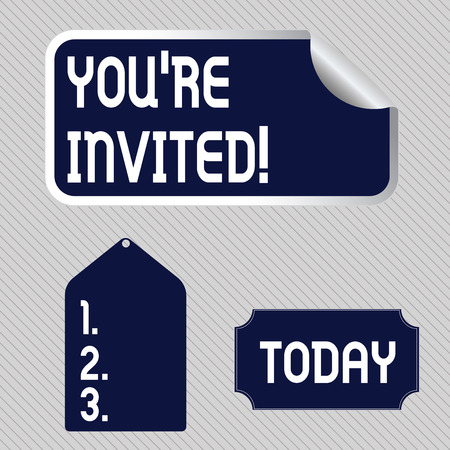Text sign showing You Re Invited. Business photo showcasing make a polite friendly request to someone go somewhere Blank Color Label, Self Adhesive Sticker with Border, Bended Corner and Tag