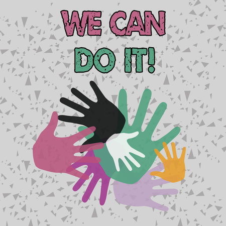 Text sign showing We Can Do It. Business photo showcasing see yourself as powerful capable demonstrating Color Hand Marks of Different Sizes Overlapping for Teamwork and Creativity