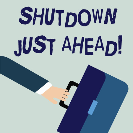 Writing note showing Shutdown Just Ahead. Business concept for closing factory business either short time or forever Rushing Businessman Swayed Farther Back and Holding Briefcase