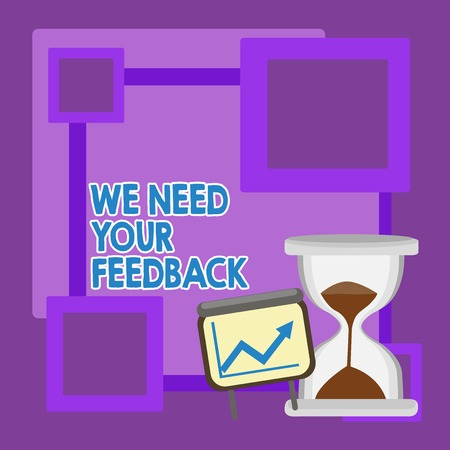 Handwriting text We Need Your Feedback. Conceptual photo criticism given to say can be done improvement Successful Growth Chart with Arrow Going Up and Hourglass with Sand Sliding