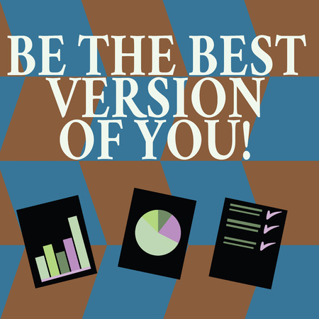 Word writing text Be The Best Version Of You. Business photo showcasing going to move away from where are start improving Presentation of Bar, Data and Pie Chart Diagram Graph Each on White Paper 스톡 콘텐츠