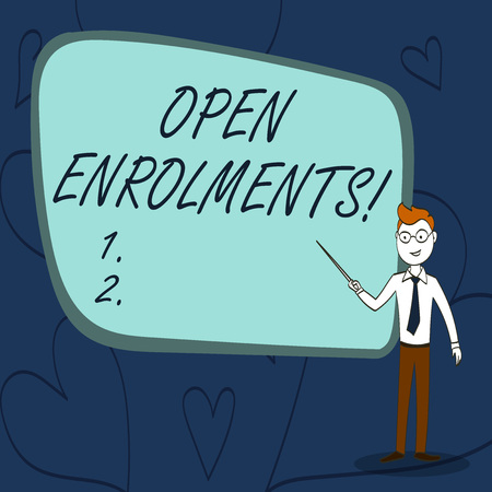 Text sign showing Open Enrolments. Business photo text when employees may make changes to elected fringe benefit Confident Man in Tie, Eyeglasses and Stick Pointing to Blank Colorful Board