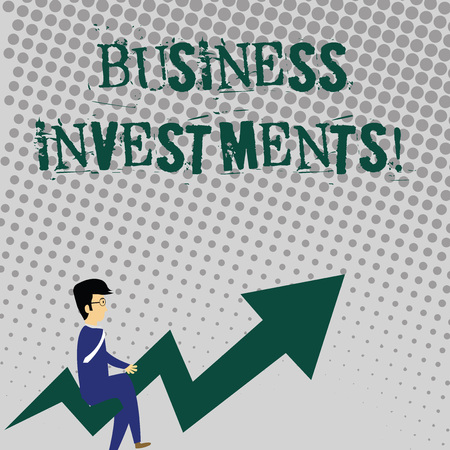 Handwriting text writing Business Investments. Conceptual photo act of committing money or capital to an endeavor Businessman with Eyeglasses Riding Crooked Color Arrow Pointing Going Up