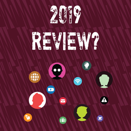 Text sign showing 2019 Review Question. Business photo showcasing remembering past year events main actions or good shows Networking Technical Icons with Chat Heads Scattered on Screen for Link Up