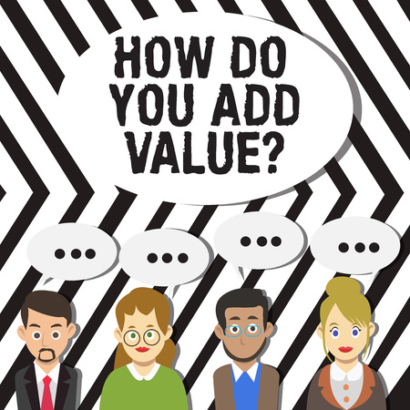 Handwriting text How Do You Add Value Question. Conceptual photo improve work undertaking production process Group of Business People with Blank Color Chat Speech Bubble with Three Dots Фото со стока