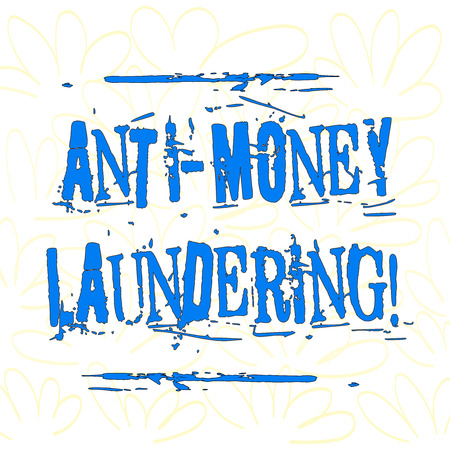 Writing note showing Anti Money Laundering. Business concept for regulations stop generating income through illegal actions Seamless Color Petals and Leaves Hand Drawn in Random on White Isolated