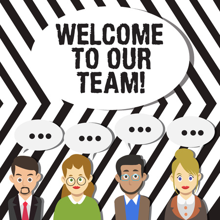 Handwriting text Welcome To Our Team. Conceptual photo introducing another demonstrating to your team mates Group of Business People with Blank Color Chat Speech Bubble with Three Dots Banco de Imagens