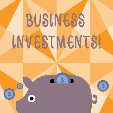 Text sign showing Business Investments. Business photo text act of committing money or capital to an endeavor Colorful Piggy Money Bank and Coins with Dollar Currency Sign in the Slit