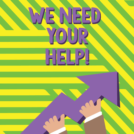 Text sign showing We Need Your Help. Business photo text asking someone to stand with you against difficulty photo of Hand Holding Colorful Huge 3D Arrow Pointing and Going Up