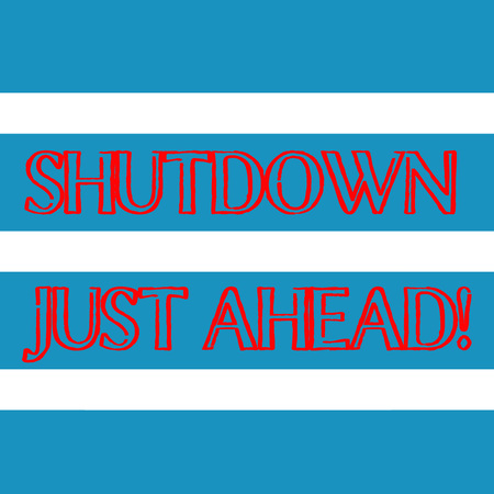 Word writing text Shutdown Just Ahead. Business photo showcasing closing factory business either short time or forever Wide Horizontal Stripe Seamless Pattern of Blue and White Color Alternate
