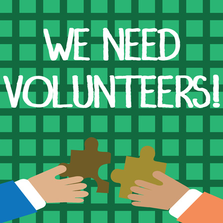 Conceptual hand writing showing We Need Volunteers. Concept meaning someone who does work without being paid for it Hands Holding Jigsaw Puzzle Pieces about Interlock the Tiles Stock Photo