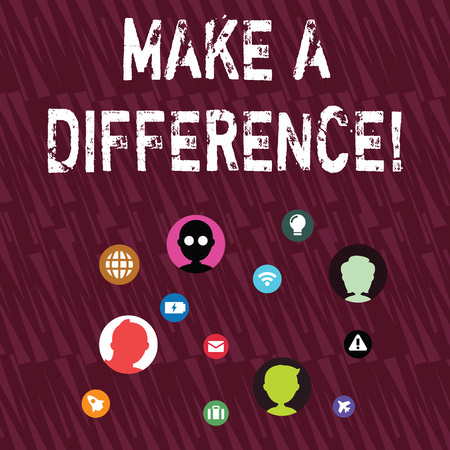 Text sign showing Make A Difference. Business photo showcasing have significant effect or non on demonstrating or situation Networking Technical Icons with Chat Heads Scattered on Screen for Link Up