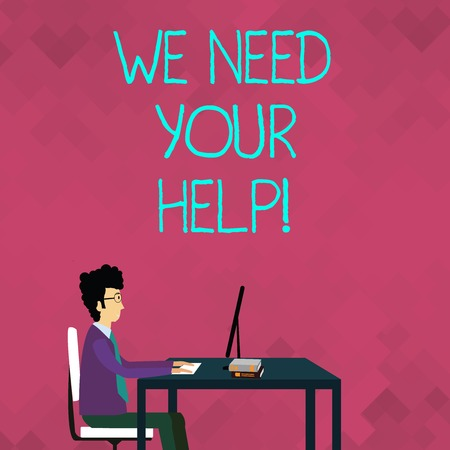 Word writing text We Need Your Help. Business photo showcasing asking someone to stand with you against difficulty Businessman Sitting Straight on Chair Working on Computer and Books on Table Stok Fotoğraf