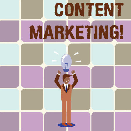 Conceptual hand writing showing Content Marketing. Concept meaning involves creation and sharing of online material Businessman Raising Arms Upward with Lighted Bulb icon above