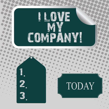 Handwriting text I Love My Company. Conceptual photo tell why admire their job and workplace Blank Color Label, Self Adhesive Sticker with Border, Bended Corner and Tag 免版税图像