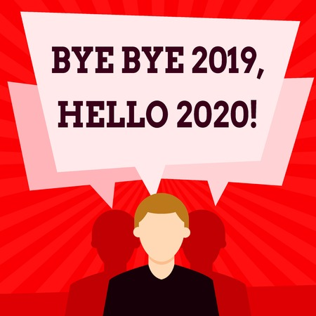 Handwriting text writing Bye Bye 2019 Hello 2020. Conceptual photo saying goodbye to last year and welcoming another good one Faceless Man has Two Shadows Each has Their Own Speech Bubble Overlapping