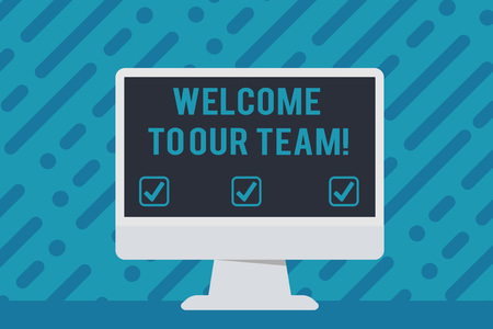 Handwriting text writing Welcome To Our Team. Conceptual photo introducing another demonstrating to your team mates Blank Space Desktop Computer Colorful Monitor Screen Freestanding on Table