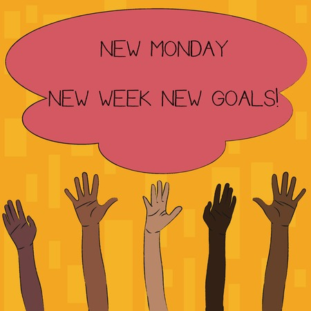 Text sign showing New Monday New Week New Goals. Business photo text goodbye weekend starting fresh goals targets Multiracial Diversity Hands Raising Upward Reaching for Colorful Big Cloud