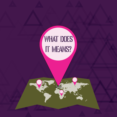 Writing note showing What Does It Means Question. Business concept for asking meaning something said and do not understand Colorful Location Pin Pointing to Area or GPS Address on Map Stock Photo