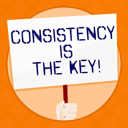Escritura a mano conceptual que muestra la coherencia es la clave. Concepto de significado por romper los malos hábitos y formar los buenos mano sujetando el cartel blanco apoyado por la conciencia social