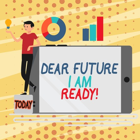 Conceptual hand writing showing Dear Future I Am Ready. Concept meaning state action situation being fully prepared Man Leaning on Smartphone Turned on Side Graph and Idea Icon