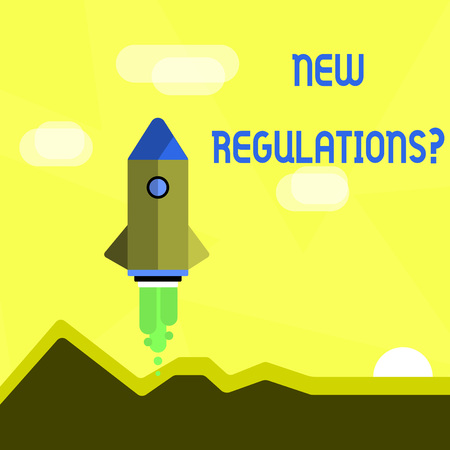 Handwriting text New Regulations Question. Conceptual photo rules made government order control way something is done Colorful Spacecraft Shuttle Rocketship Launching for New Business Startup 스톡 콘텐츠