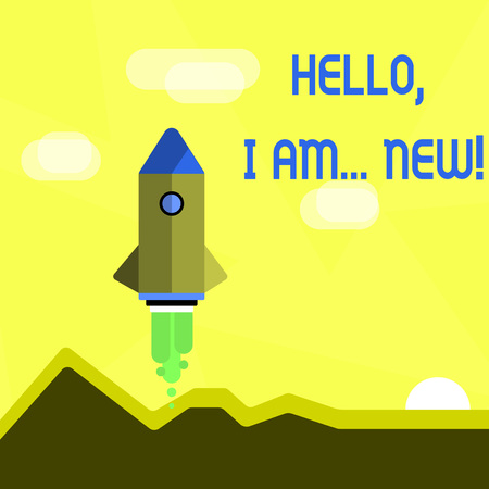 Handwriting text Hello I Am New. Conceptual photo used greeting or begin telephone conversation Colorful Spacecraft Shuttle Rocketship Launching for New Business Startup