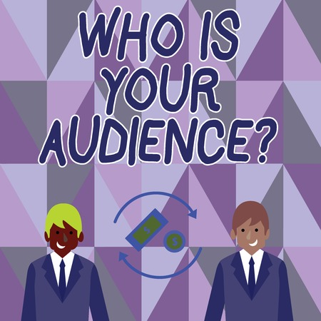 Conceptual hand writing showing Who Is Your Audience Question. Concept meaning who is watching or listening to it Money in Dollar Sign in Rotating Arrows Between Businessmen