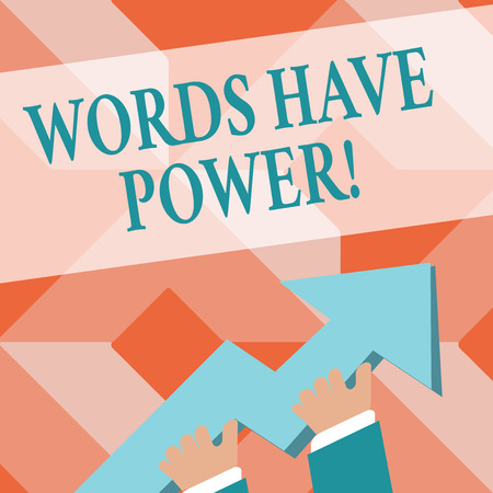 Writing note showing Words Have Power. Business concept for as they has ability to help heal hurt or harm someone photo of Hand Holding Colorful Huge 3D Arrow Pointing and Going Up Archivio Fotografico