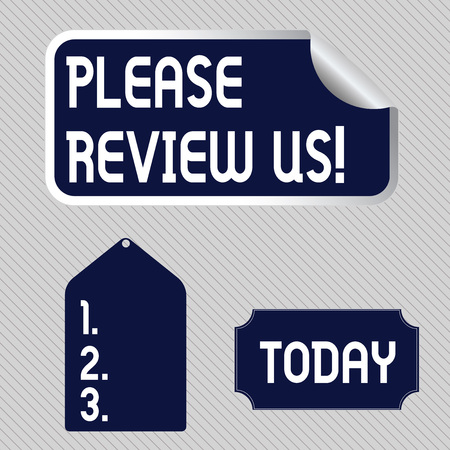 Text sign showing Please Review Us. Business photo showcasing situation or system is formal examination by showing authority Blank Color Label, Self Adhesive Sticker with Border, Bended Corner and Tag