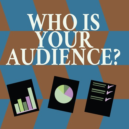 Word writing text Who Is Your Audience Question. Business photo showcasing who is watching or listening to it Presentation of Bar, Data and Pie Chart Diagram Graph Each on White Paper Stock Photo