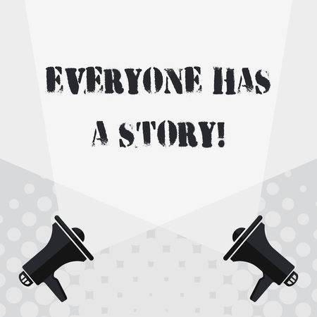 Text sign showing Everyone Has A Story. Business photo text account of past events in someones life or career Blank Double Spotlight Crisscrossing Upward from Two Megaphones on the Floor