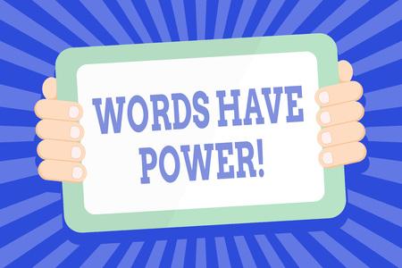 Segno di testo che mostra le parole hanno potere. Business photo testo come hanno la capacità di aiutare a guarire male o danneggiare qualcuno Tablet a colori Smartphone con schermo vuoto palmare dal retro del gadget