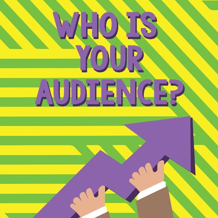 Text sign showing Who Is Your Audience Question. Business photo text who is watching or listening to it photo of Hand Holding Colorful Huge 3D Arrow Pointing and Going Up