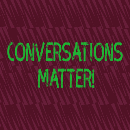 Conceptual hand writing showing Conversations Matter. Concept meaning generate new and meaningful knowledge Positive action Seamless Isosceles Triangle Maroon Tone in Abstract Pattern