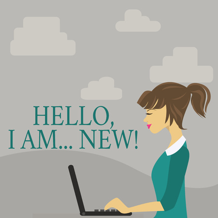 Text sign showing Hello I Am New. Business photo showcasing used greeting or begin telephone conversation photo of Young Busy Woman Sitting Side View and Working on her Laptop