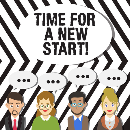 Handwriting text Time For A New Start. Conceptual photo something is supposed to begin right now Fresh job Group of Business People with Blank Color Chat Speech Bubble with Three Dots Banco de Imagens