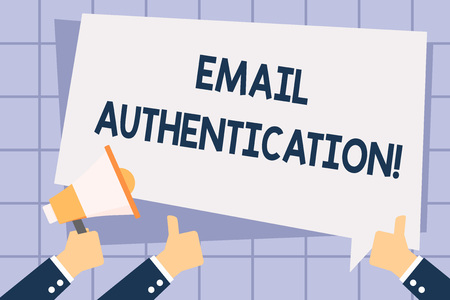 Writing note showing Email Authentication. Business concept for used to block harmful or fraudulent uses of email Hand Holding Megaphone and Gesturing Thumbs Up Text Balloon