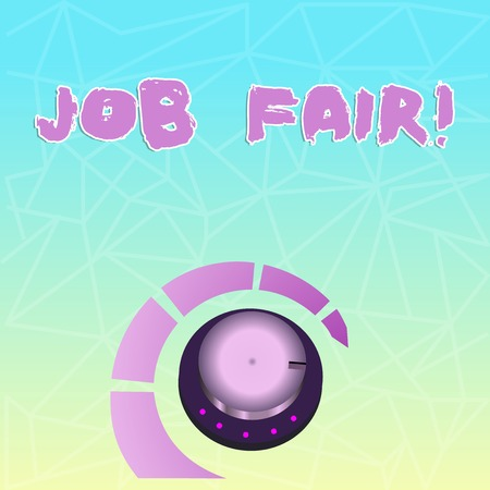 Text sign showing Job Fair. Business photo showcasing event in which employers recruiters give information to employees Volume Control Metal Knob with Marker Line and Colorful Loudness Indicator