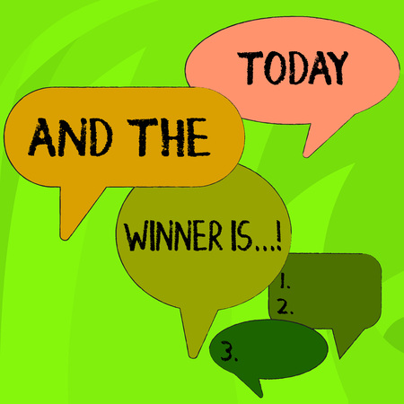 Conceptual hand writing showing And The Winner Is. Concept meaning announcing who got first place at competition or exam Speech Bubble in Different Sizes and Shade Group Discussion